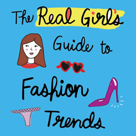 real girl's guide to fashion trends